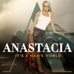 Anastacia-Its-a-Mans-World