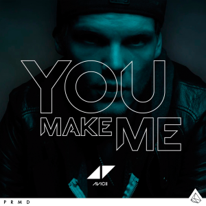 Avicii-You-Make-Me