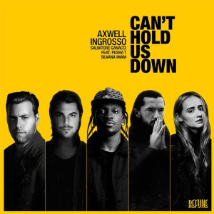 Axwell-Λ-Ingrosso-Cant-Hold-Us-Down-Remix