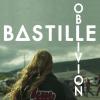 Bastille-Oblivion