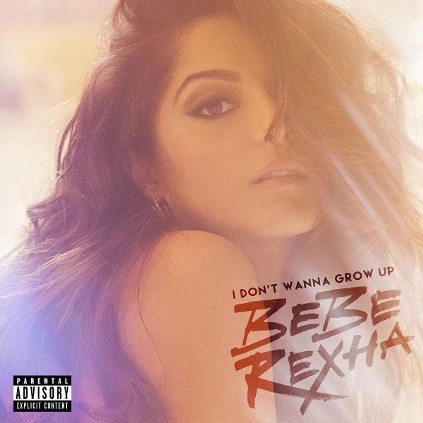 Bebe-Rexha-I-Dont-Wanna-Grow-Up