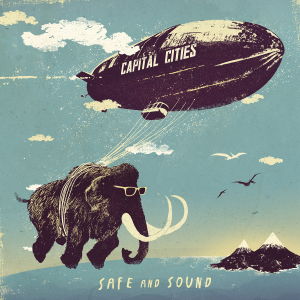 Capital-Cities-Safe-and-Sound