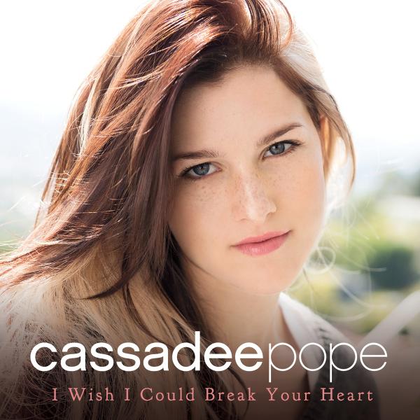 Cassadee-Pope-I-Wish-I-Could-Break-Your-Heart