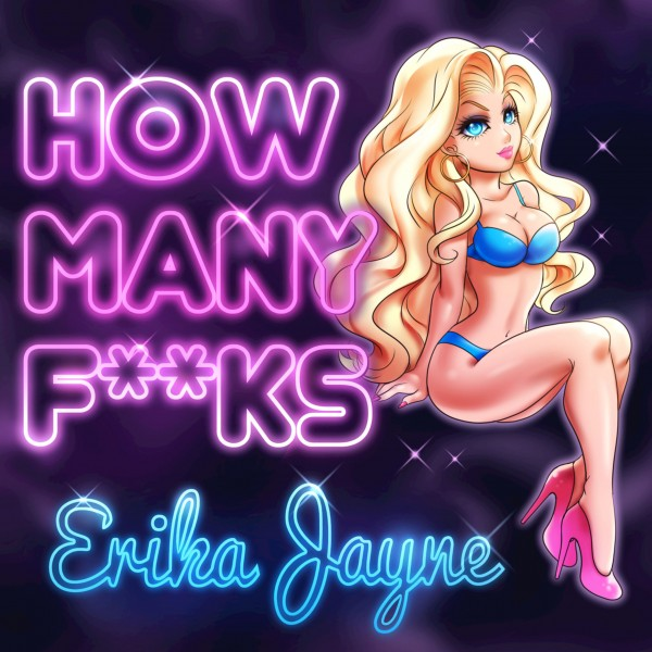 Erika-Jayne-How-Many-Fucks