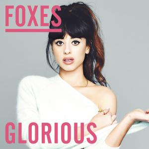 Foxes-Glorious-Single