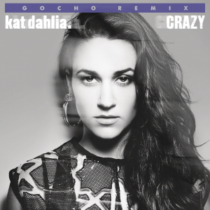 Kat-Dahlia-Crazy-Gocho-Remix