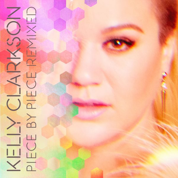 Kelly-Clarkson-Piece-by-Piece-Remixed