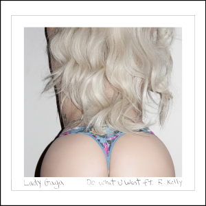 Lady-Gaga-Do-What-U-Want