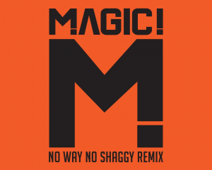 MAGIC-No-Way-No-Shaggy-Remix