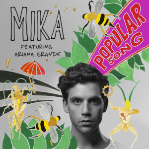 "MIKA ""Popular Song"" (featuring Ariana Grande) [Official Single Cover]"