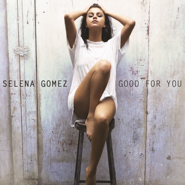 Selena-Gomez-Good-for-You-Solo-Version