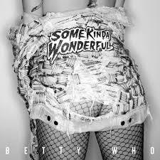 betty_who_some_kinda_wonderful