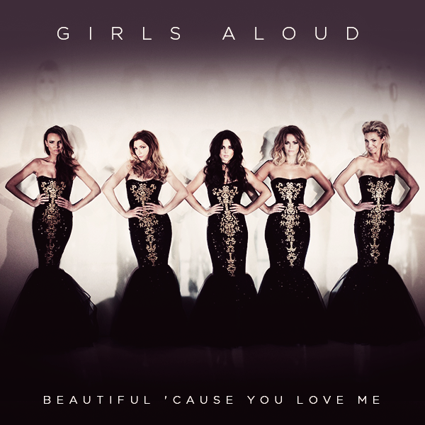girls_aloud_beautiful_cause_you_love_me