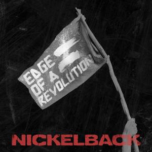 Nickelback-Edge-of-a-Revolution
